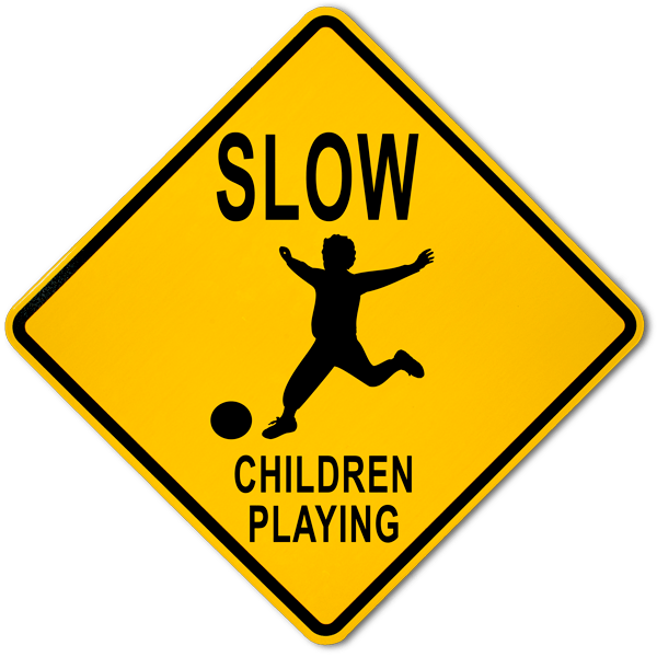 Slow Children Playing Sign F6934 - by SafetySign.com