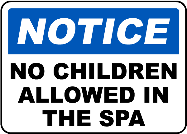 No Children Allowed In The Spa Sign