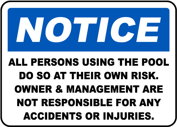 Use Pool At Your Own Risk Sign