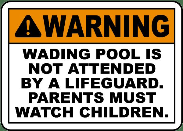 No Lifeguard At The Wading Pool Sign