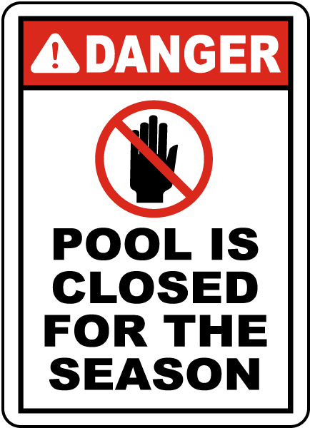Pool Is Closed For The Season Sign