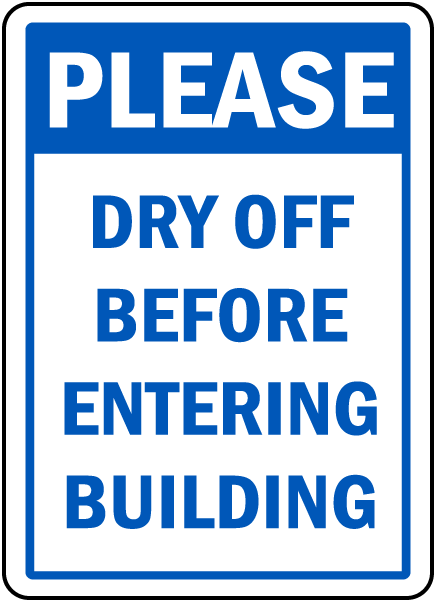 Please Dry Off Before Entering Sign