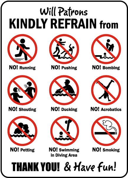 Pool Signs - Will patrons kindly refrain from: running, pushing, bombing, shouting, ducking, acrobatics, petting, etc. - F6977