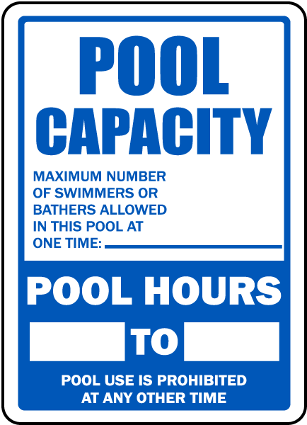Pool Signs - Pool Capacity Sign. Pool Hours from to. - F6978