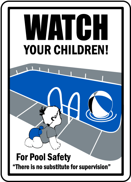 Pool Signs - Watch your Children for pool safety sign - F6984