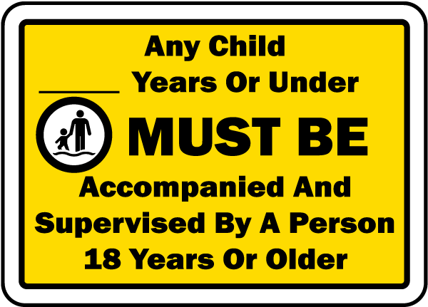 Children Must Be Accompanied Sign