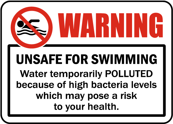 Warning Unsafe For Swimming Sign