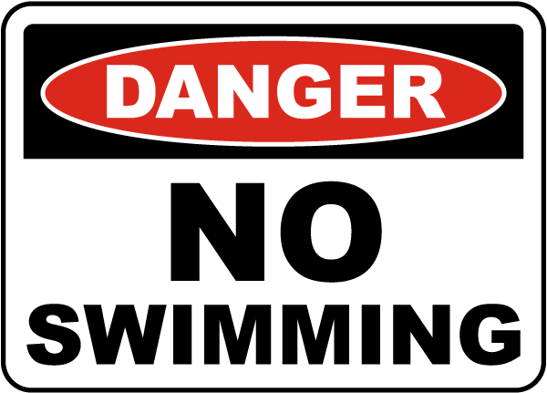 Danger No Swimming Sign