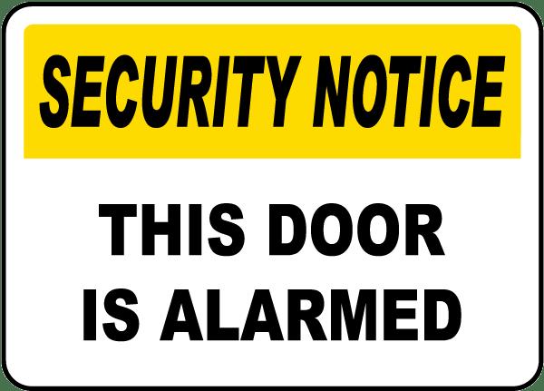 This Door Is Alarmed Sign