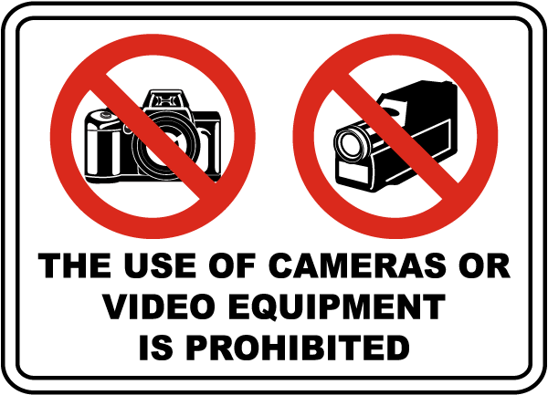 Use of Camera or Video Prohibited Sign