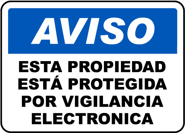 Spanish Property Protected By Surveillance Sign
