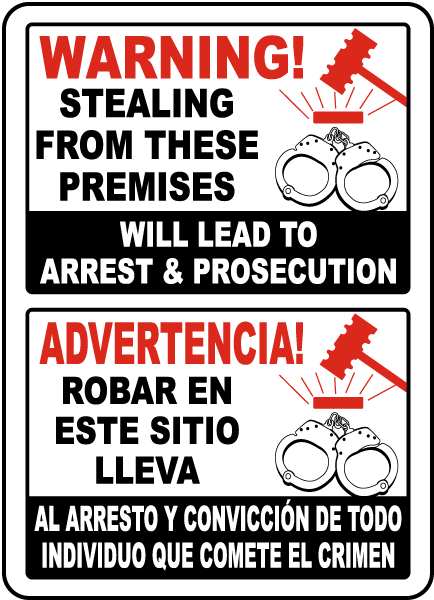 Bilingual Stealing Will Lead To Arrest Sign