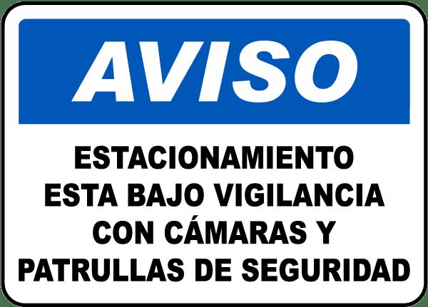 Spanish Parking Facilities Surveillance Sign