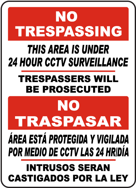 Bilingual Area Under 24 Hour CCTV Surveillance Sign
