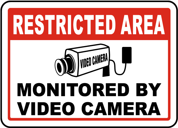 Monitored By Video Camera Sign