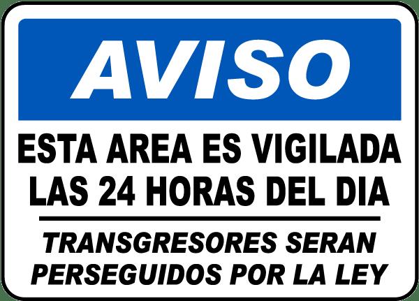 Spanish This Area Is Under 24 Hour CCTV Surveillance Sign