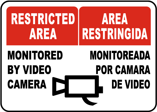 Bilingual Monitored By Video Sign