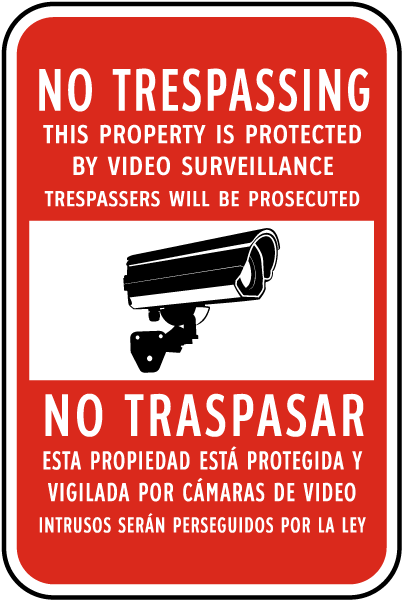 Bilingual Property Protected by Video Surveillance Sign