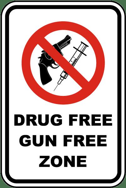 Drug Free Gun Free Zone Sign