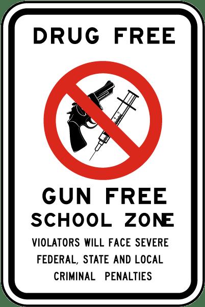 Drug Free Gun Free School Zone Sign