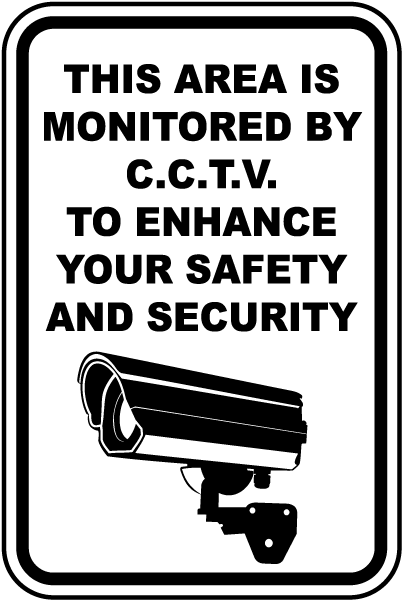 Area Monitored By CCTV Sign