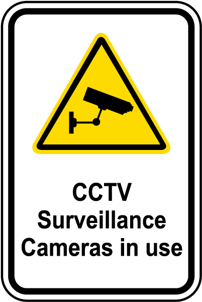 CCTV Surveillance In Use Sign