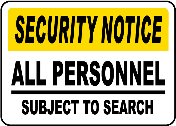Personnel Subject To Search Sign F7136