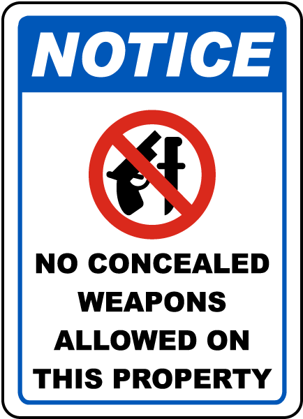 Notice No Concealed Weapons Allowed On This Property Sign