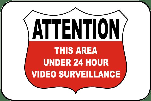 Under 24 Hour Video Surveillance Sign
