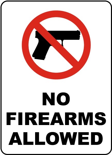 No Firearms Allowed Sign