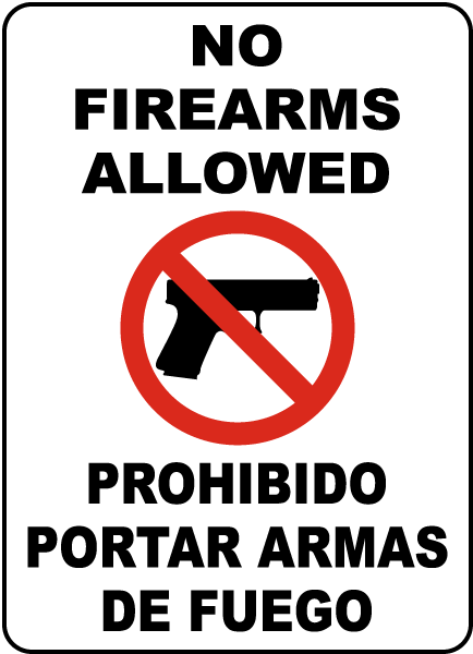 Bilingual No Firearms Allowed Sign