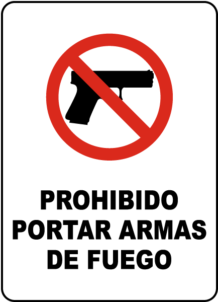 Spanish No Firearms Allowed Sign