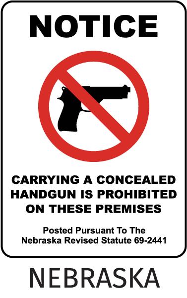 Nebraska Concealed Handguns Prohibited Sign