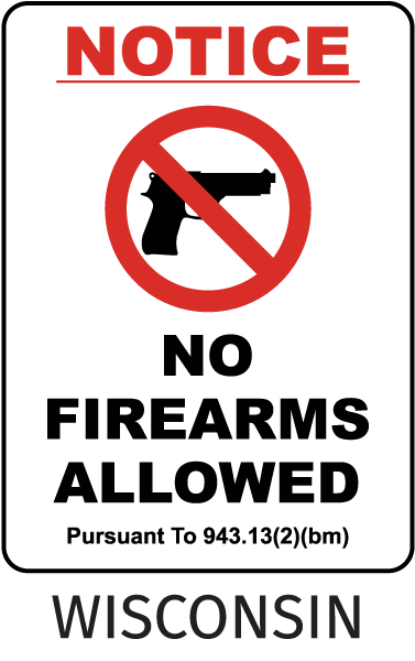 Wisconsin No Firearms Sign