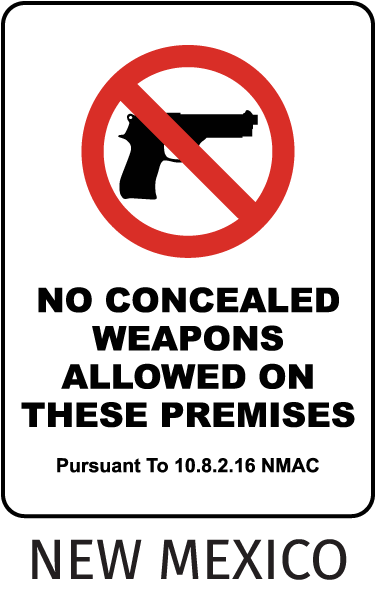 New Mexico No Concealed Weapons Allowed Sign