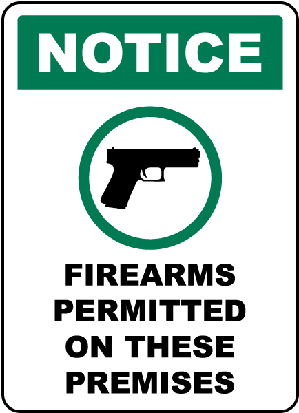 Firearms Permitted on These Premises Sign