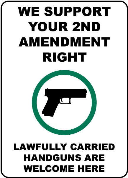 We Support Your 2nd Amendment Right Sign