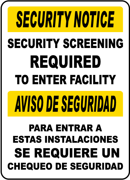 Bilingual Security Screening Required to Enter Sign