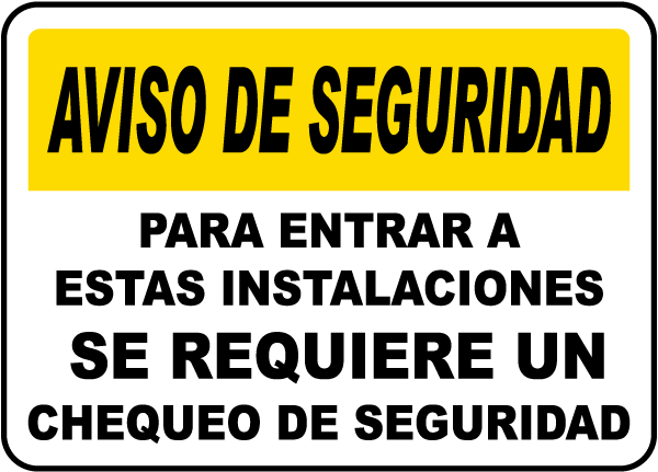 Spanish Security Screening Required to Enter Sign