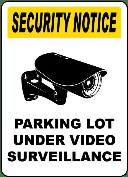 Parking Lot Under Surveillance Sign