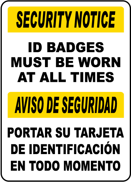 Bilingual ID Badges Must Be Worn At All Times Sign