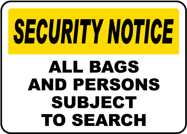 Bags and Persons Subject to Search Sign