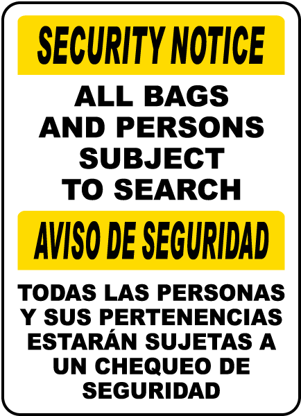 Bilingual Security Notice All Bags And Persons Subject To Search Sign