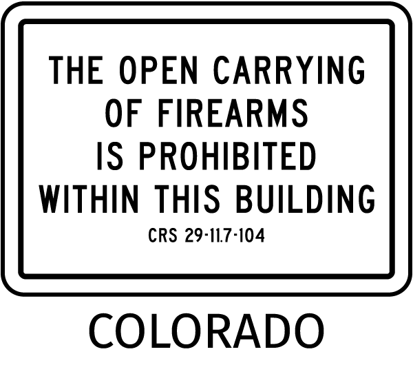 Colorado No Open Carry Sign