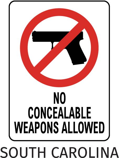 South Carolina No Weapons Sign
