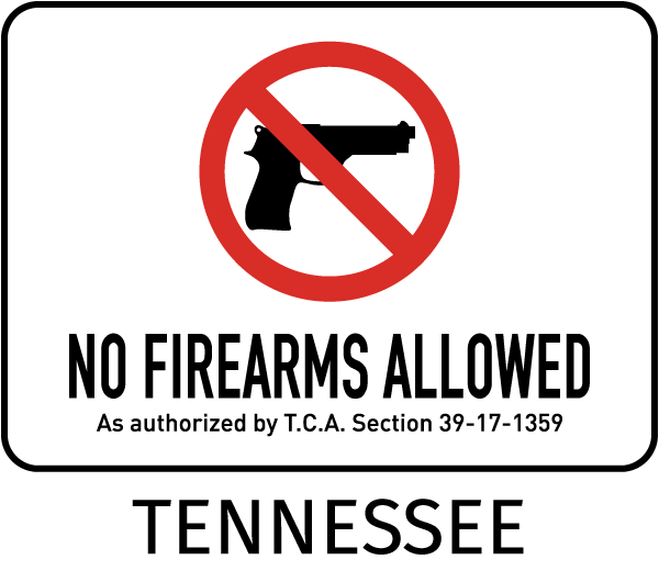 Tennessee Weapons Prohibited Sign