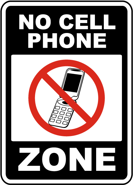 No Cell Phone Zone Sign