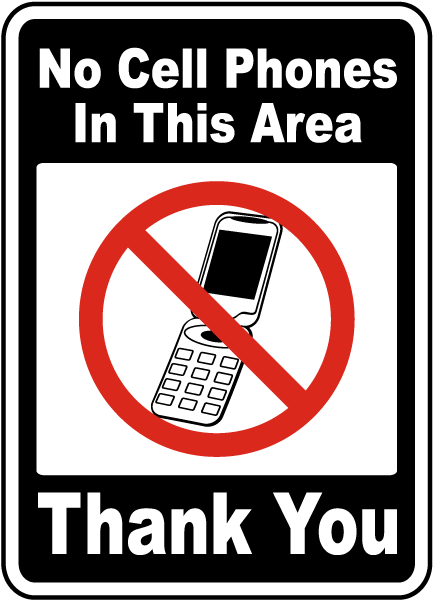 No Cell Phones In This Area Sign