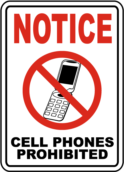 Cell Phones Prohibited Sign