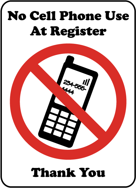 No Cell Phone Use At Register Sign